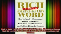 READ book  Rich Is Not a FourLetter Word How to Survive Obamacare Trump Wall Street Kickstart Your Full Free