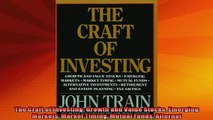 READ book  The Craft of Investing Growth and Value Stocks Emerging Markets Market Timing Mutual Full Free