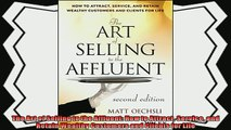 different   The Art of Selling to the Affluent How to Attract Service and Retain Wealthy Customers