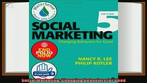 there is  Social Marketing Changing Behaviors for Good