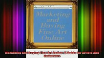 READ book  Marketing And Buying Fine Art Online A Guide for Artists And Collectors Full Free