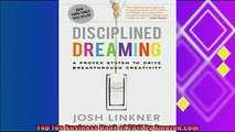 different   Disciplined Dreaming A Proven System to Drive Breakthrough Creativity