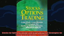 READ book  Stocks for Options Trading LowRisk LowStress Strategies for Selling Stock Options  Full Free