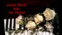 DAN PERLMAN   -   MUSIQUE POUR UN PIANO