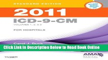 Read 2011 ICD-9-CM for Hospitals, Volumes 1, 2   3 Standard Edition, 1e (Buck, ICD-9-CM  Vols 1,2