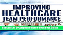 Read Improving Healthcare Team Performance: The 7 Requirements for Excellence in Patient Care
