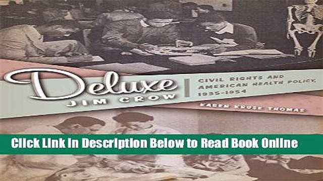 Read Deluxe Jim Crow: Civil Rights and American Health Policy, 1935-1954  Ebook Free