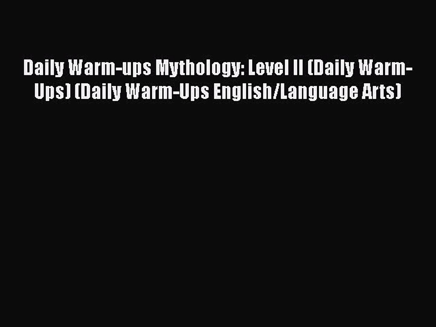 Read Daily Warm-ups Mythology: Level II (Daily Warm-Ups) (Daily Warm-Ups  English/Language Arts)
