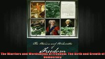 READ book  The Warriors and Wordsmiths of Freedom The Birth and Growth of Democracy Full EBook