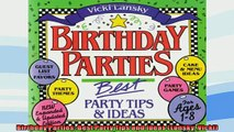 READ book  Birthday Parties Best Party Tips and Ideas Lansky Vicki READ ONLINE