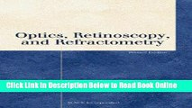Read Optics, Retinoscopy, and Refractometry (Basic Bookshelf for Eyecare Professionals)  Ebook Free