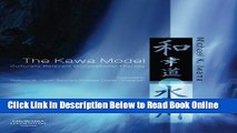 Download The Kawa Model: Culturally Relevant Occupational Therapy, 1e  Ebook Free