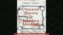 READ book  Ancient Slavery and Modern Ideology Full Free