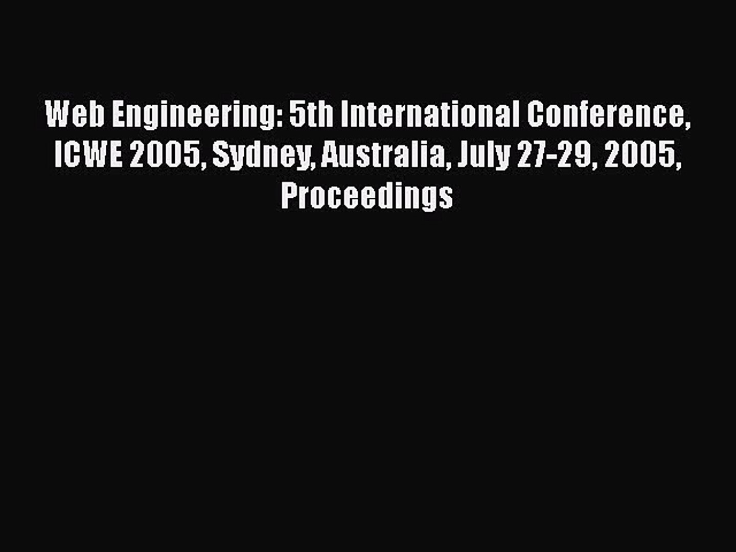 Read Web Engineering: 5th International Conference ICWE 2005 Sydney Australia July 27-29 2005