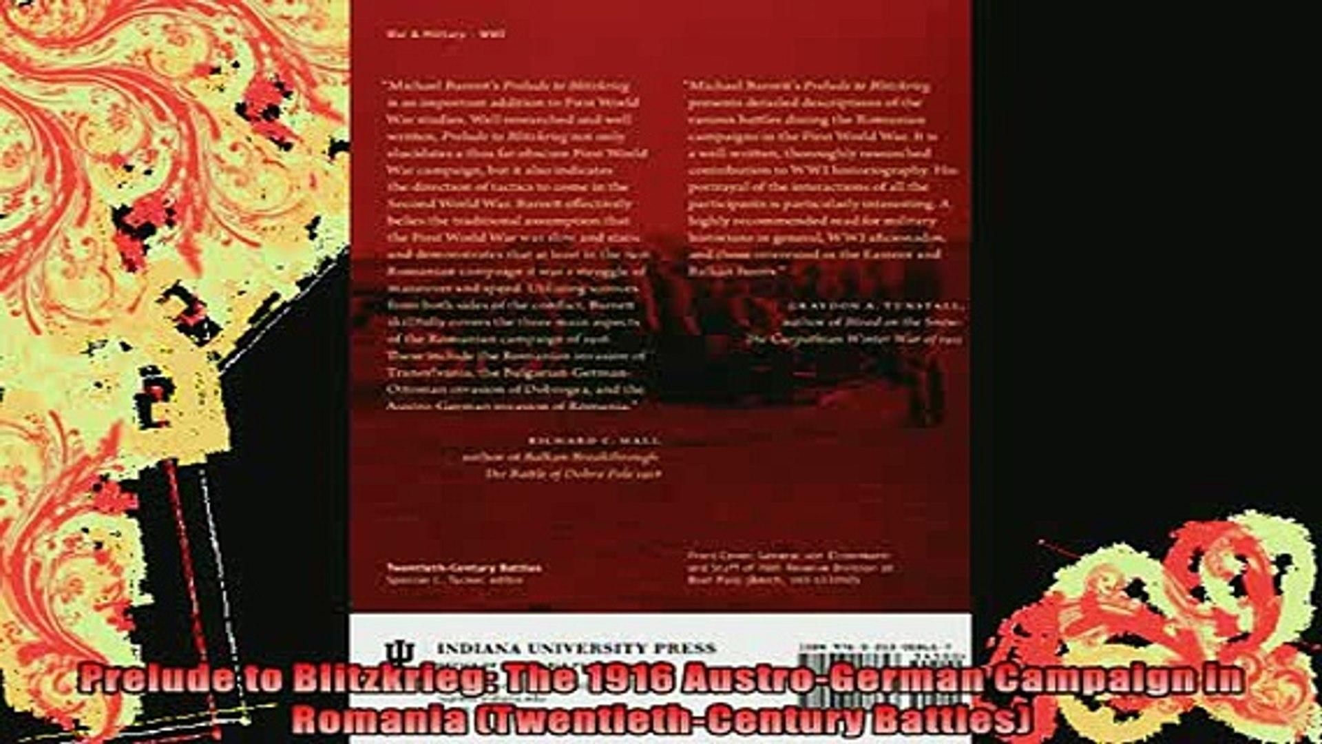 READ book  Prelude to Blitzkrieg The 1916 AustroGerman Campaign in Romania TwentiethCentury Full EBo