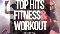 Various Artists - Top Hits Fitness & Workout 150 Bpm, Vol. 1
