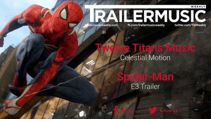 Spider-Man - E3 2016 Trailer Music (Twelve Titans Music - Celestial Motion)