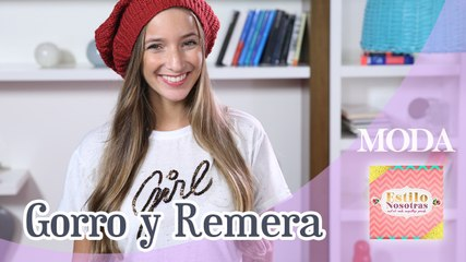 Gorro y Remera by Ornella Griffa | Estilo Nosotras