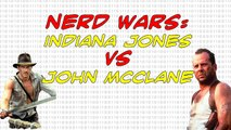 NERD WARS: John McClane (Die Hard) vs Indiana Jones