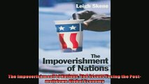 Read here The Impoverishment of Nations The Issues Facing the Postmeltdown Global Economy
