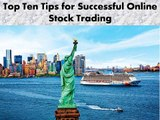 Top Ten Tips for Successful Online Stock Trading - Secured Options Binary Options