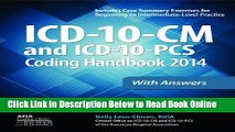 Read ICD-10-CM and ICD-10-PCS Coding Handbook, 2014 ed., with Answers (ICD-10- CM Coding Handbook