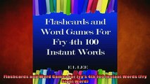 FREE DOWNLOAD  Flashcards and Word Games For Frys 4th 100 Instant Words Fry Sight Word  BOOK ONLINE