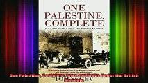 Free Full PDF Downlaod  One Palestine Complete Jews and Arabs Under the British Mandate Full Ebook Online Free