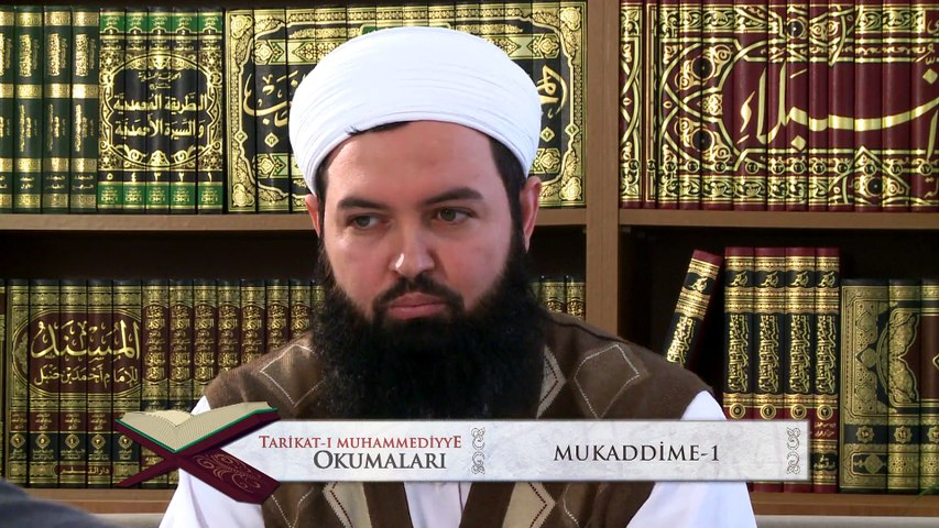1) Tarikat-ı Muhammediyye Okumaları - Mukaddime (1) - Nureddin Yıldız