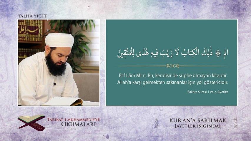 2) Tarikat-ı Muhammediyye Okumaları - Kur'an'a Sarılmak [Ayetler Işığında] - Nureddin Yıldız