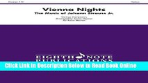 Download Vienna Nights: The Music of Johann Strauss Jr., Score   Parts (Eighth Note Publications)