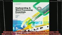complete  Keyboarding and Word Processing Essentials Lessons 155 Microsoft Word 2010 Available