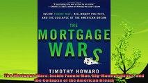 there is  The Mortgage Wars Inside Fannie Mae BigMoney Politics and the Collapse of the American
