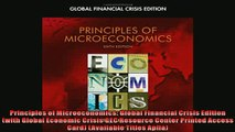 Read here Principles of Microeconomics Global Financial Crisis Edition with Global Economic Crisis