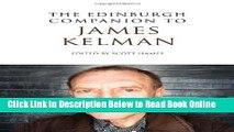 Download The Edinburgh Companion to James Kelman (Edinburgh Companions to Scottish Literature)