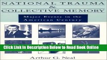 Download National Trauma and Collective Memory: Major Events in the American Century  Ebook Free