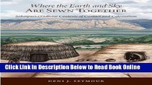 Download Where the Earth and Sky Are Sewn Together: Sobaípuri-O'odham Contexts of Contact and