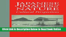 Download Japanese Images of Nature: Cultural Perspectives (NIAS Man and Nature in Asia)  Ebook