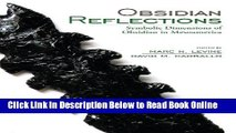 Read Obsidian Reflections: Symbolic Dimensions of Obsidian in Mesoamerica  Ebook Free