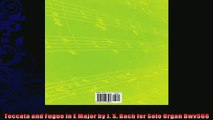 EBOOK ONLINE  Toccata and Fugue in E Major by J S Bach for Solo Organ Bwv566 READ ONLINE