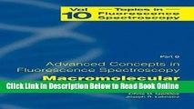 Read Topics in Fluorescence Spectroscopy, Vol. 10: Advanced Concepts in Fluorescence Sensing, Pt.