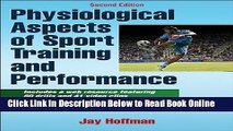 Read Physiological Aspects of Sport training and Performance With Web Resource-2nd Edition  Ebook
