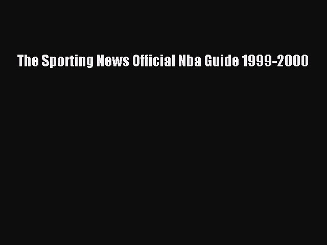 [PDF] The Sporting News Official Nba Guide 1999-2000 Read Online