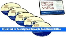 Read Fighting Cancer from Within: How To Use The Power Of Your Mind For Healing 5 CD Set  Ebook Free