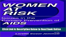 Read Women at Risk: Issues in the Primary Prevention of AIDS (Aids Prevention and Mental Health)