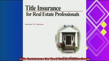 there is  Title Insurance for Real Estate Professional