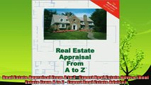 different   Real Estate Appraisal From A to Z  Expert Real Estate Advice Real Estate From A to Z