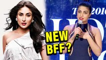 Priyanka Chopra THANKS Kareena Kapoor For Praising Her   New BFFS In Bollywood?
