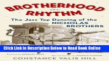 Read Brotherhood In Rhythm: The Jazz Tap Dancing of the Nicholas Brothers [Paperback] [2002]