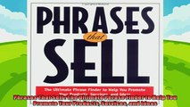 there is  Phrases That Sell  The Ultimate Phrase Finder to Help You Promote Your Products Services